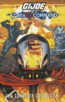 G.I. JOE: Complete Cobra Command - Mike Costa, S.L. Gallant, Will Rosado, Chuck Dixon, Alex Cal, Antonio Fuso, Beni Lobel