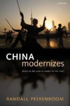 China Modernizes: Threat to the West or Model for the Rest? - Randall Peerenboom