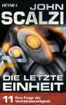 Die letzte Einheit, Episode 11: - Eine Frage der Verhältnismäßigkeit (German Edition) - John Scalzi, Bernhard Kempen