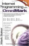 Internet Programming with OmniMark - Mark Baker