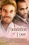 Foundation of Love - Scotty Cade, Z.B. Marshall