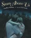 Stars Above Us - Geoffrey Norman, E.B. Lewis