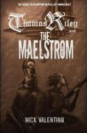 Thomas Riley and the Maelstrom - Nick Valentino