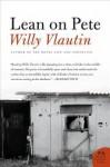 Lean On Pete - Willy Vlautin