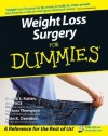 Weight Loss Surgery for Dummies - Marina S. Kurian, Barbara Thompson, Brian K. Davidson, Al Roker