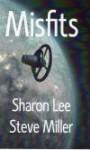 Misfits - Sharon Lee, Steve Miller