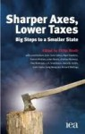 Sharper Axes, Lower Taxes - Philip Booth