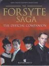 The Forsyte Saga: The Official Companion - Rupert Smith