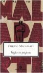 Fughe in prigione - Curzio Malaparte