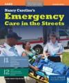 Nancy Caroline's Emergency Care in the Streets - Nancy L Caroline, Bob Elling, Mike Smith