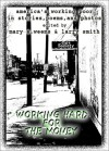 Working Hard for the Money: America's Working Poor in Stories, Poems, and Photos - Mary E. Weems, Larry Smith