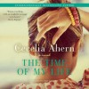 The Time of My Life: A Novel (Audio) - Cecelia Ahern