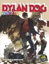 Dylan Dog Color Fest n. 11 - Cristiana Astori, Francesco Tedeschi, Veronica Tinnirello, Mariano Rose, Giovanni Gualdoni, Roberto Recchioni, Ugolino Cossu, Roberto Rinaldi, Onofrio Catacchio, Stefano Raffaele, Simone Bianchi, Overdrive Studio, Elena Sanjust