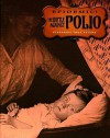 The Battle Against Polio - Stephanie True Peters