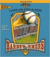 Game 3: #3 in the Barnstormers Tales of the Travelin' Nine Series (Barnstormers) - Loren Long, Phil Bildner, Josh Hamilton