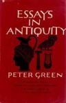 Essays in Antiquity - Peter Green