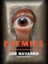 Enemies - Joe Navarro