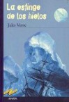 La Esfinge de Los Hielos - Jules Verne, Enrique Flores Mßrquez
