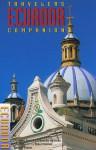 Traveler's Companion: Ecuador - Derek Davies, Dominic Hamilton, Robert Holmes
