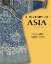 A History of Asia - Rhoads Murphey