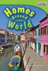 Homes Around the World (Library Bound) - Dona Herweck Rice