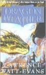 Dragon Weather (Turtleback) - Lawrence Watt-Evans