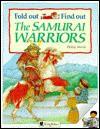 The Samurai Warriors - Philip Steele