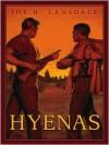 Hyenas - Joe R. Lansdale