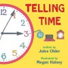 Telling Time: How to Tell Time on Digital and Analog Clocks - Megan Halsey