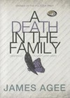 A Death in the Family - James Agee, Lloyd James