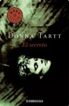 El secreto (Spanish Edition) - Donna Tartt