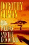 Mrs. Pollifax and the Lion Killer (Mrs. Pollifax, Book 12) - Dorothy Gilman