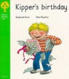 Kipper's Birthday - Roderick Hunt, Alex Brychta