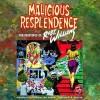 Malicious Resplendence: The Paintings of Robert Williams - Robert L. Williams II, C.R. Stecyk, Walter Hopps
