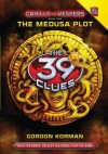 The Medusa Plot (The 39 Clues: Cahills vs. Vespers 1) - Gordon Korman
