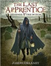 Revenge of the Witch (The Last Apprentice / Wardstone Chronicles, Book 1) - Joseph Delaney