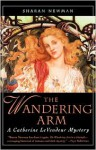 The Wandering Arm - Sharan Newman