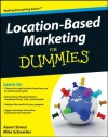 Location Based Marketing For Dummies - Aaron Strout, Mike Schneider, B.J. Emerson