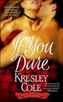 If You Dare - Kresley Cole