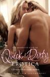 The Mammoth Book of Quick & Dirty Erotica (Mammoth Books) - Maxim Jakubowski