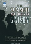 The Summer We Read Gatsby - Danielle Ganek, Justine Eyre
