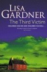 The Third Victim - Lisa Gardner, Lsa Gardner