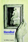 Stendhal or the Pursuit of Happiness - Matthew Josephson, Jorge Pinto Books