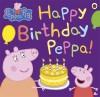 Peppa Pig Happy Birthday Peppa - Author
