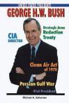 George H. W. Bush - Michael A. Schuman