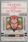 The Devil's DP Dictionary - Stan Kelly-Bootle