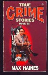 True Crime Stories - Book III - Max Haines