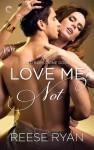 Love Me Not - Reese Ryan