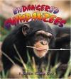 Endangered Chimpanzees - Bobbie Kalman, Hadley Dyer