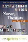 Nursing Theorists and Their Work [With Access Code] - Martha Alligood, Ann Marriner Tomey